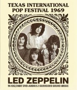 Led Zeppelin – Texas International Pop Festival 31st August 1969 (Empress Valley)