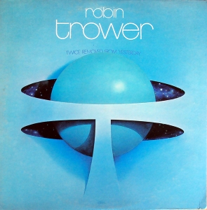 robin_trower-twice_removed_from_yesterday(1)