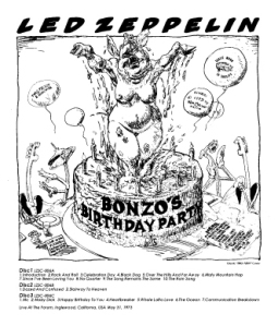 Led Zeppelin Bonzo's Birthday Party (LA Forum, May 1973)