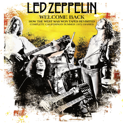 Led Zeppelin Welcome Back How The West Was Won Tapes
