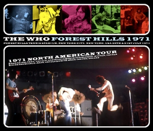 The Who Forest Hills 1971 (Flushing Meadows, July 1971)