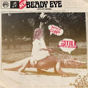 BeadyEye-DifferentGearStillSpeeding
