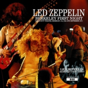 Led Zeppelin Berkeley First Night (Berkeley, September 1971)