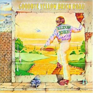 Elton John Goodbye Yellow Brick Road (1973)