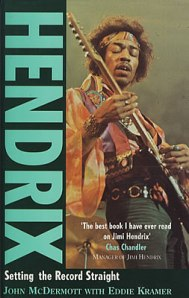 Hendrix: Setting The Record Straight by John McDermott & Eddie Kramer (1992)