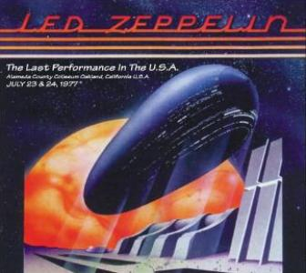 Led Zeppelin The Last Performance In The U.S.A. (Oakland ...