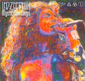 Led Zeppelin Mystic San Diego (March 1975)