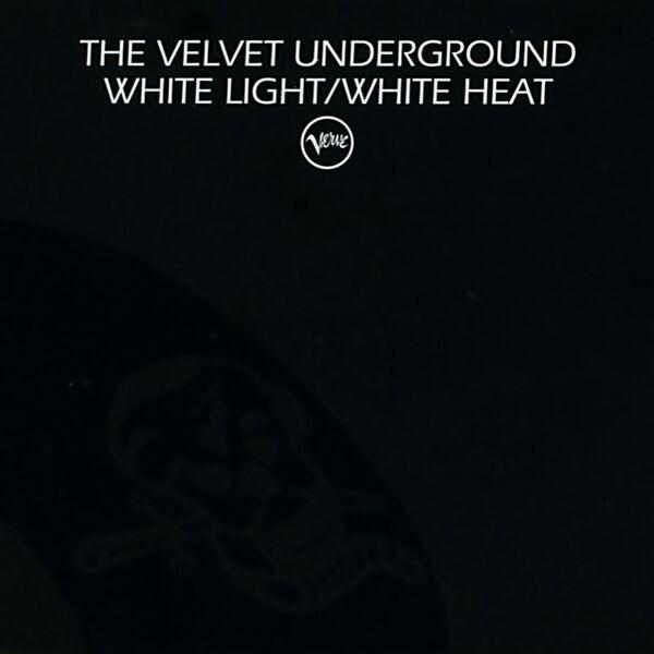 The Velvet Underground White Light/White Heat (1968) | Classic Rock Review